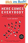 Here Comes Everybody: The Power of Or...