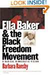 Ella Baker and the Black Freedom Move...
