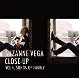 Suzanne Vega Close Up Vol. 4, Songs Of Family