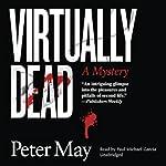 Virtually Dead | Peter May