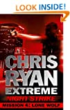 Mission Four: Lone Wolf: Chris Ryan Extreme: Series 2 (Night Strike Book 4)