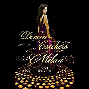 The Demon Catchers of Milan Audiobook