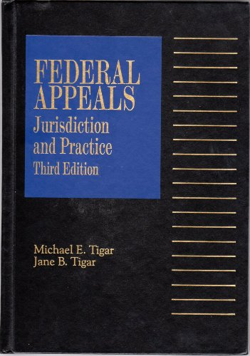 Federal appeals: Jurisdiction and practice (Federal practice series)