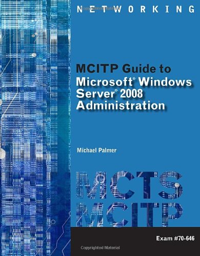 MCITP Guide to Microsoft Windows Server 2008, Server...