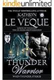 The Thunder Warrior: The de Shera Brotherhood Book Two (Lords of Thunder: The de Shera Brotherhood Trilogy 2)