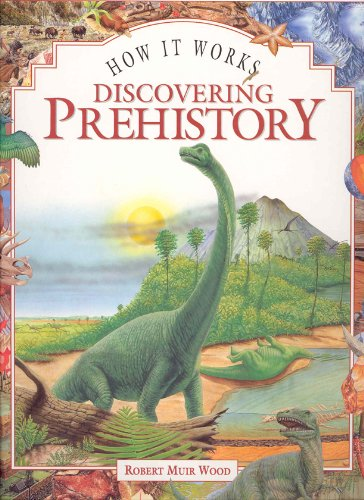 Discovering Prehistory (How it Works)