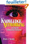 Knowledge Networking: Creating the Co...