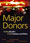 Major Donors: Finding Big Gifts in Yo...
