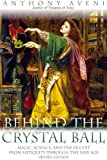 img - for Behind the Crystal Ball: Magic, Science, and the Occult from Antiquity Through the New Age, Revised Edition book / textbook / text book