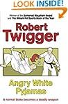 Angry White Pyjamas: An Oxford Poet T...