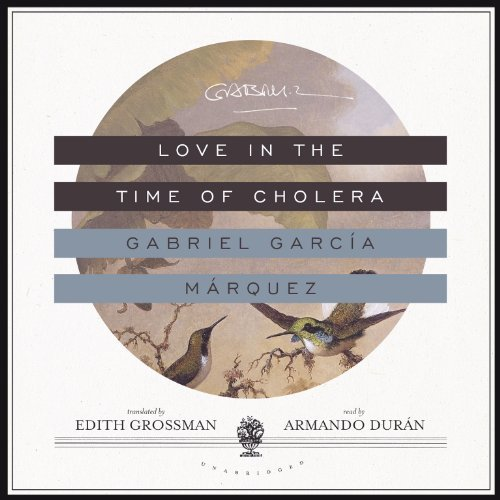 Love in the Time of Cholera - Gabriel Garcia Marquez