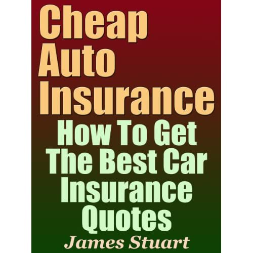Insurance Quotes For Car: Image: Cheap Auto Insurance: How To Get The Best Car