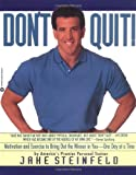Don't Quit: Motivation and Exercises to Bring Out the Winner in You