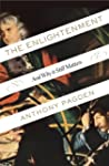 The Enlightenment: And Why It Still M...