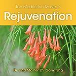 Tao Meditation Music for Rejuvenation