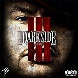 Darkside III [Explicit]