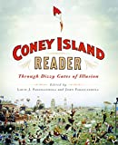 img - for A Coney Island Reader: Through Dizzy Gates of Illusion book / textbook / text book
