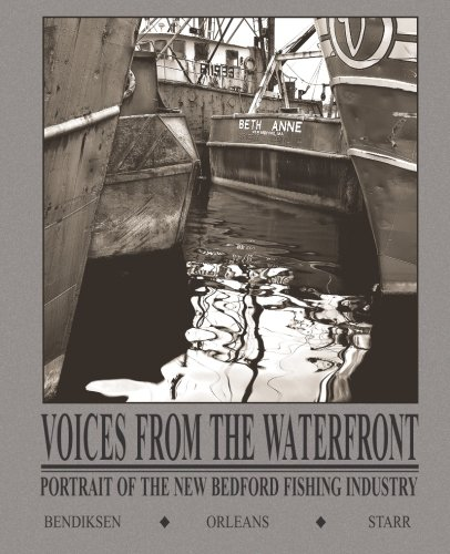 Voices From the Waterfront: Portrait of the New Bedford Fishing Industry