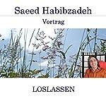 Loslassen | Saeed Habibzadeh