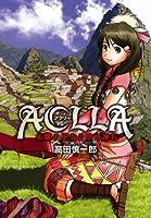 Aclla~太陽の巫女と空の神兵 2 (YA!コミックス)