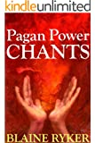 Pagan Power Chants (English Edition)