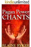 Pagan Power Chants