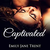 Captivated | Emily Jane Trent