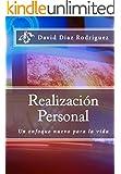 Realización Personal: Un enfoque nuevo para la vida