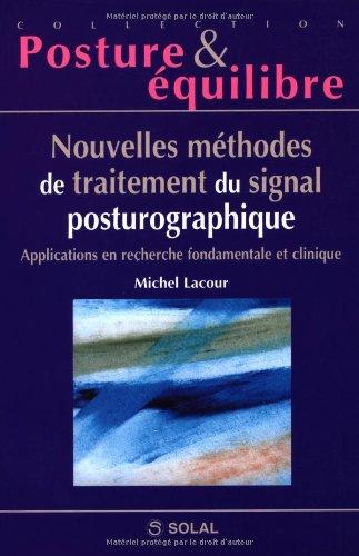 Nouvelles methodes de traitement du signal posturographique (French Edition)