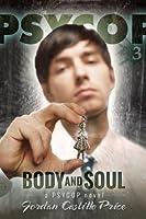 Body & Soul (PsyCop Book 3) (English Edition)