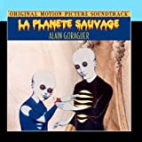 La Plan�te Sauvage (Original Motion Picture Soundtrack)