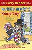 Horrid Henry's Rainy Day (Early Reader) (Horrid Henry Early Reader Book 14) (English Edition)