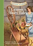 Classic Starts: Grimms Fairy Tales (Classic Starts Series)
