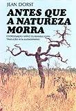 img - for Antes que a Natureza Morra (Em Portuguese do Brasil) book / textbook / text book