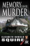 img - for Memory Can Be Murder (A Peaches Dann Mystery) book / textbook / text book