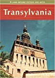 Zoltan Farkas Transylvania: A Land Beyond Fiction and Myth