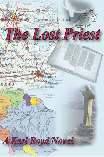 Book: The Lost Priest by Karl Boyd