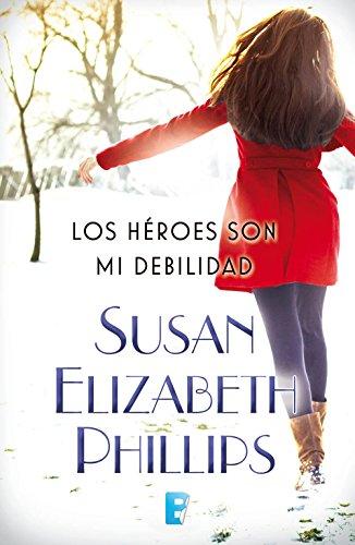 Portada del libro Los héroes son mi debilidad de Susan Elizabeth Phillips