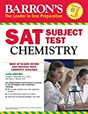 img - for Barron's SAT Subject Test: Chemistry, 13th Edition book / textbook / text book