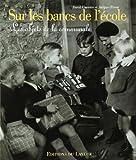 echange, troc David Carette - Sur les bancs de l'école : Les objets de la communale