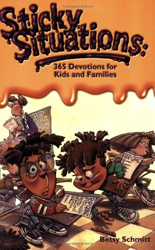 Sticky Situations: 365 Devotions for Kids and Families (Devotions For Kids compare prices)