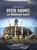 Britten: Peter Grimes on Aldeburgh Beach [Arthaus: 102179] [DVD] [2013] [Region Free] [NTSC]