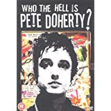 Who The Hell Is Pete Doherty? [DVD]by Roger Pomphrey