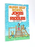 img - for Super Silly School Jokes and Riddles book / textbook / text book