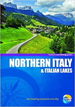 Driving Guides Northern Italy, 4th (Drive Around - Thomas