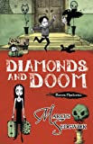 Diamonds and Doom (Raven Mysteries)