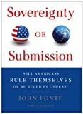 John Fonte Sovereignty or Submission