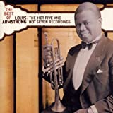 The Best of Louis Armstrong: The Hot Five and Hot Seven Recordings