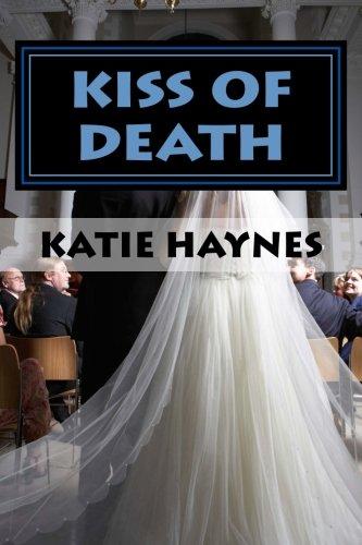 Book: Kiss of Death by Katie Haynes