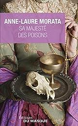 Sa majesté des poisons